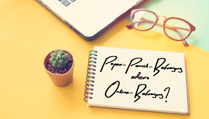 Mitarbeiterbefragung Paper Pencil oder Online