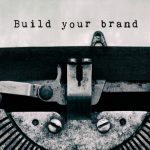 "Employer Value Proposition ""Build your brand"" Schreibmaschine"