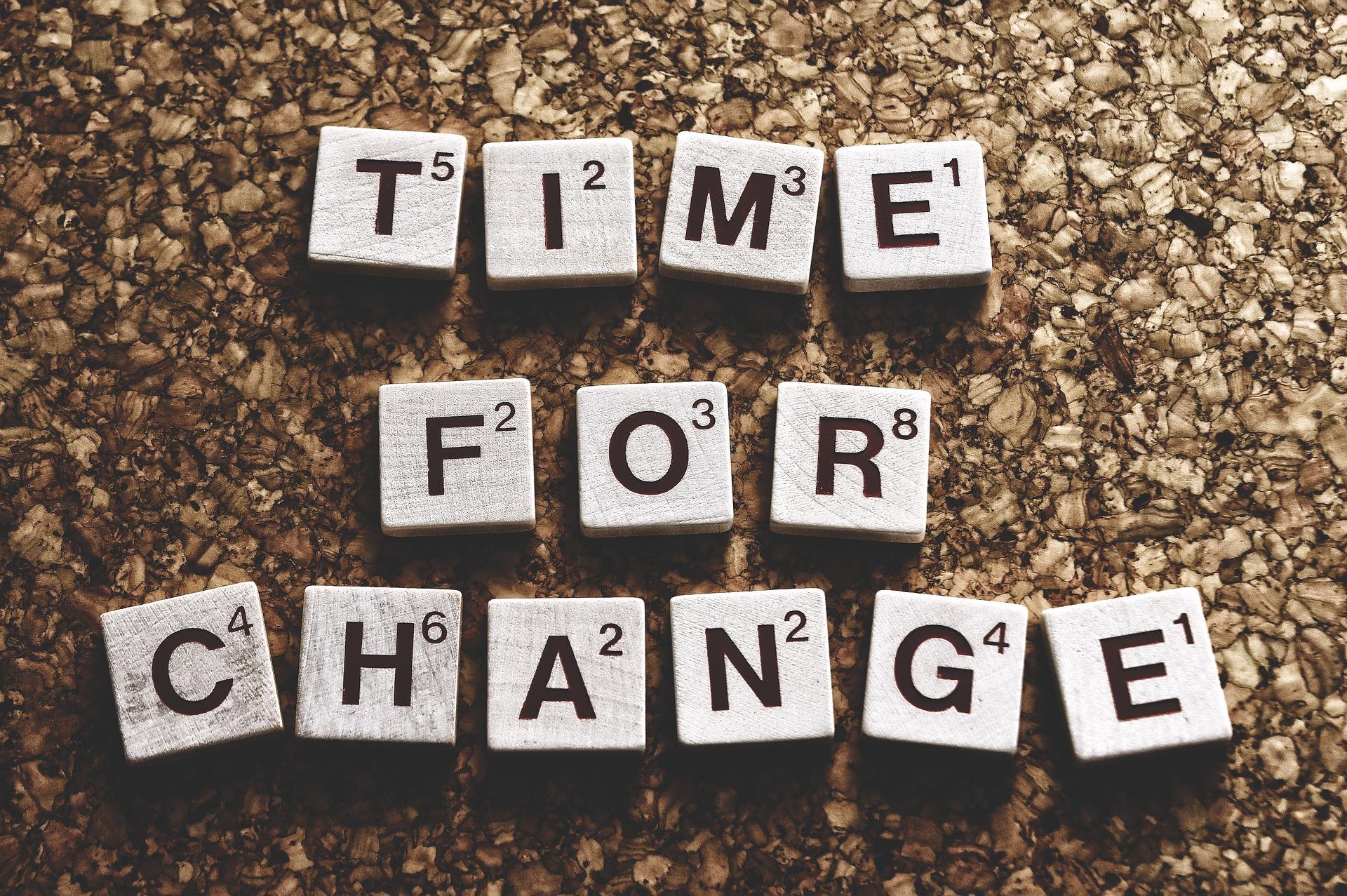 "Change Management ""Time for Change"""