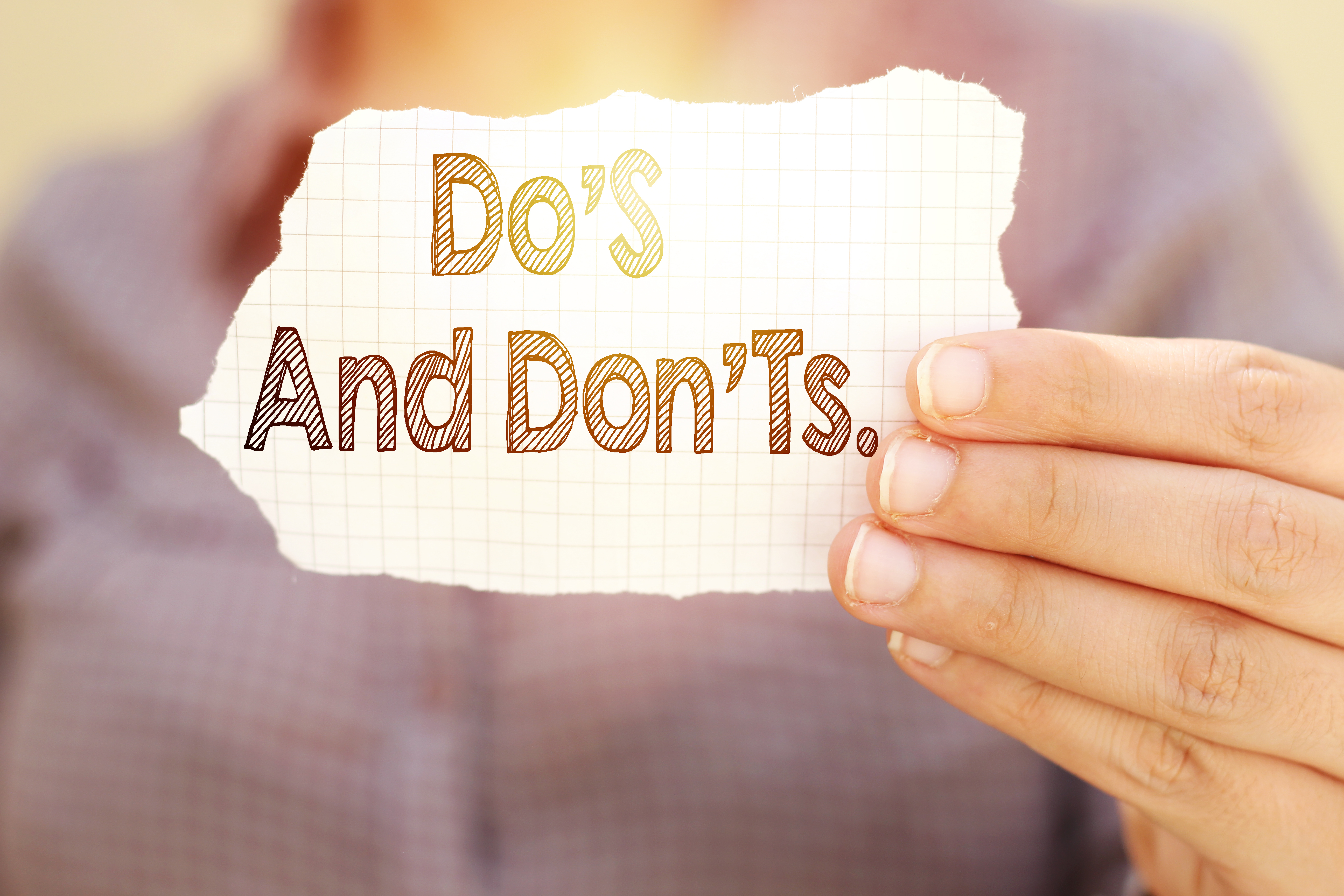 Do`s and Dont`s