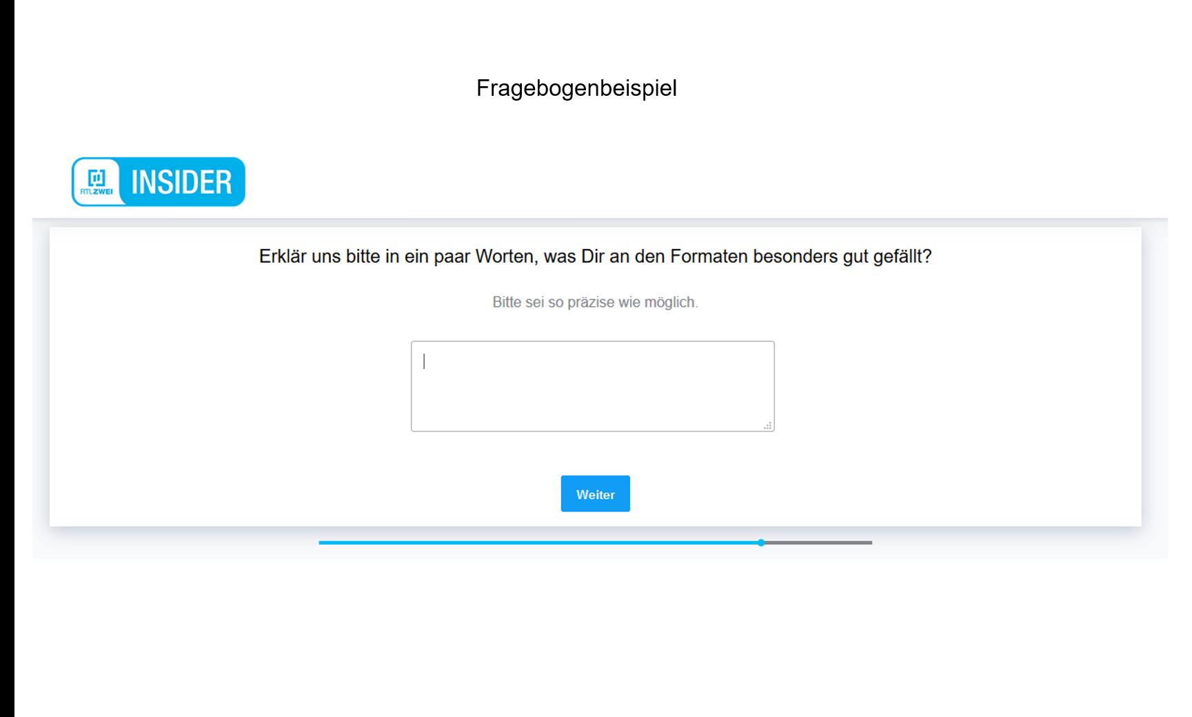 Fragebogenentwicklung Beispiel RTL2 offene Frage